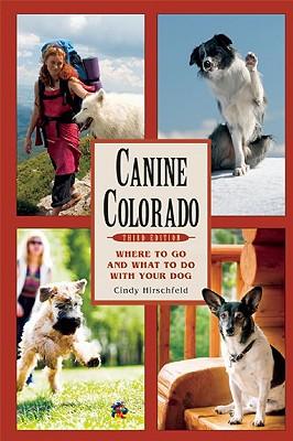 Canine Colorado By Hirschfeld, Cindy